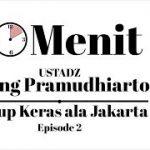 10 Menit bersama Ust. Ujang Pramudhiarto #2 | Hidup Keras Ala Jakarta