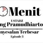10 Menit bersama Ust. Ujang Pramudhiarto #3 | Penyesalan Terbesar
