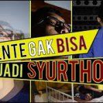Jam'iyyah Tholabah | Ente Gak Bisa Jadi Syurthoh!